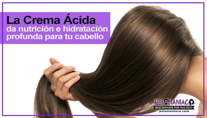 crema acida para el cabello propiedades y beneficios