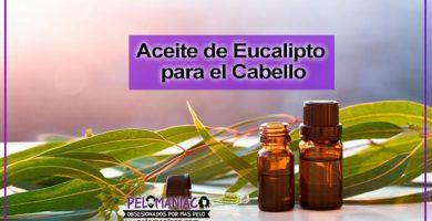 para que sirve el aceite de eucalipto para el cabello
