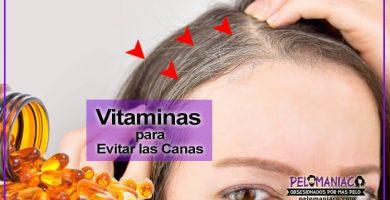 vitaminas para evitar las canas