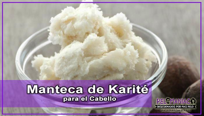 manteca de karité para el pelo
