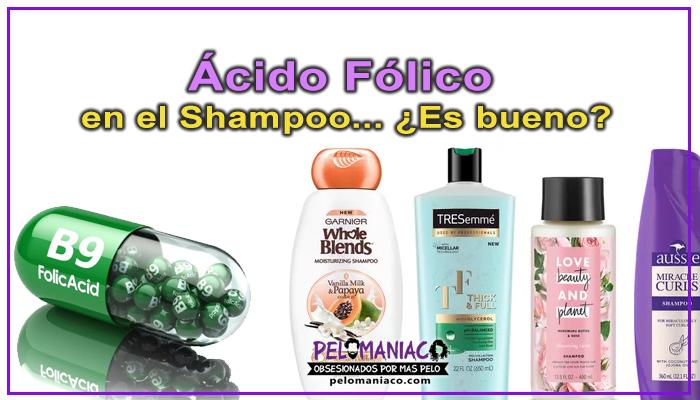 ácido fólico para el cabello en el shampoo es bueno