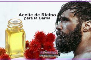 aceite de ricino para la barba