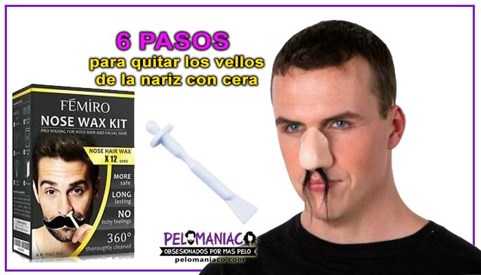 como quitar los pelos de la nariz con cera