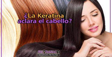 la keratina aclara el cabello