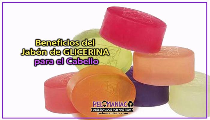 beneficios del jabón de glicerina para el pelo